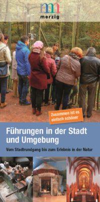 Das Bild zeigt die Titelseite des Flyers zu den Führungen in der Stadt Merzig und Umgebung.